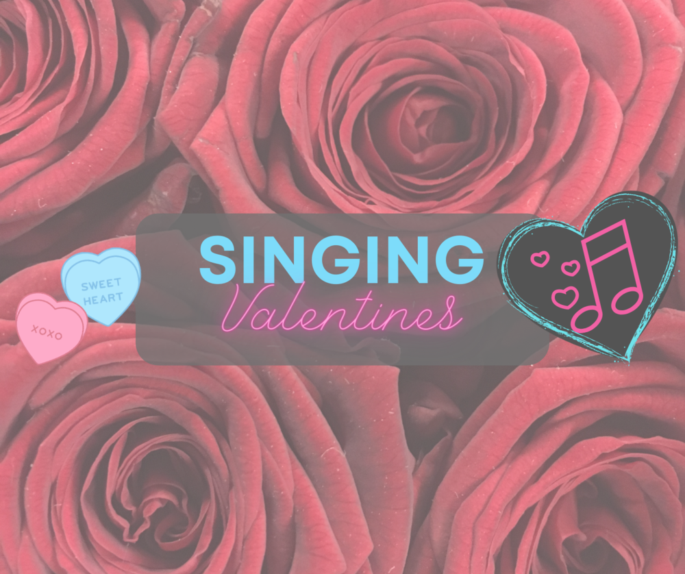 Virtual Singing Valentines!