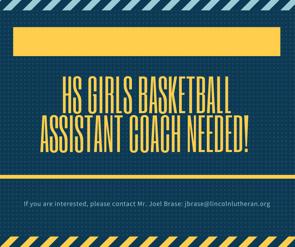 HS Girls Basketball Assistant Coach Needed