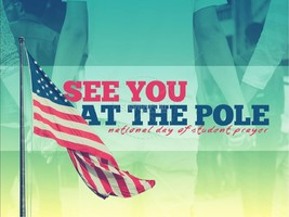 See You at the Pole - Wednesday 9/25/19