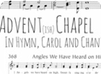 Advent Chapel in Hymns, Carols & Chant (December 2015)