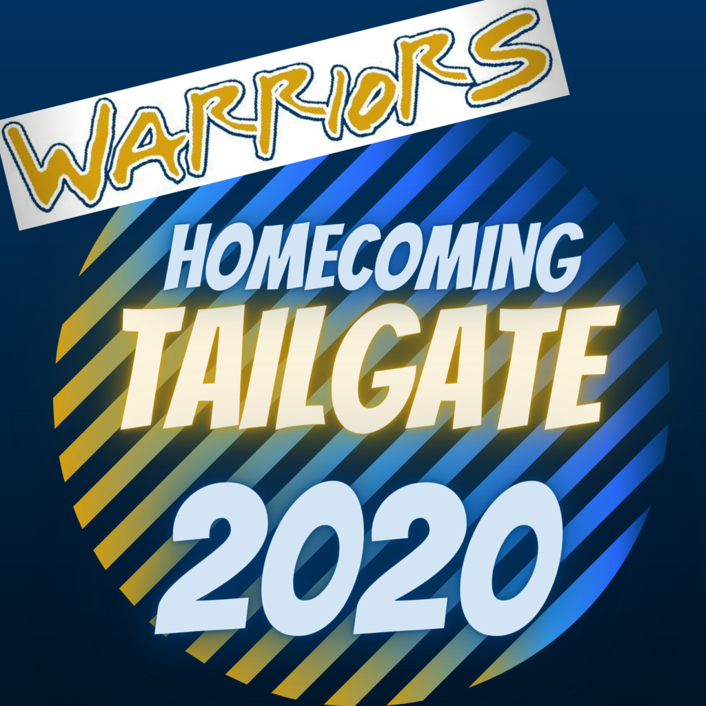 Warriors Homecoming Tailgate 2020 with textured background