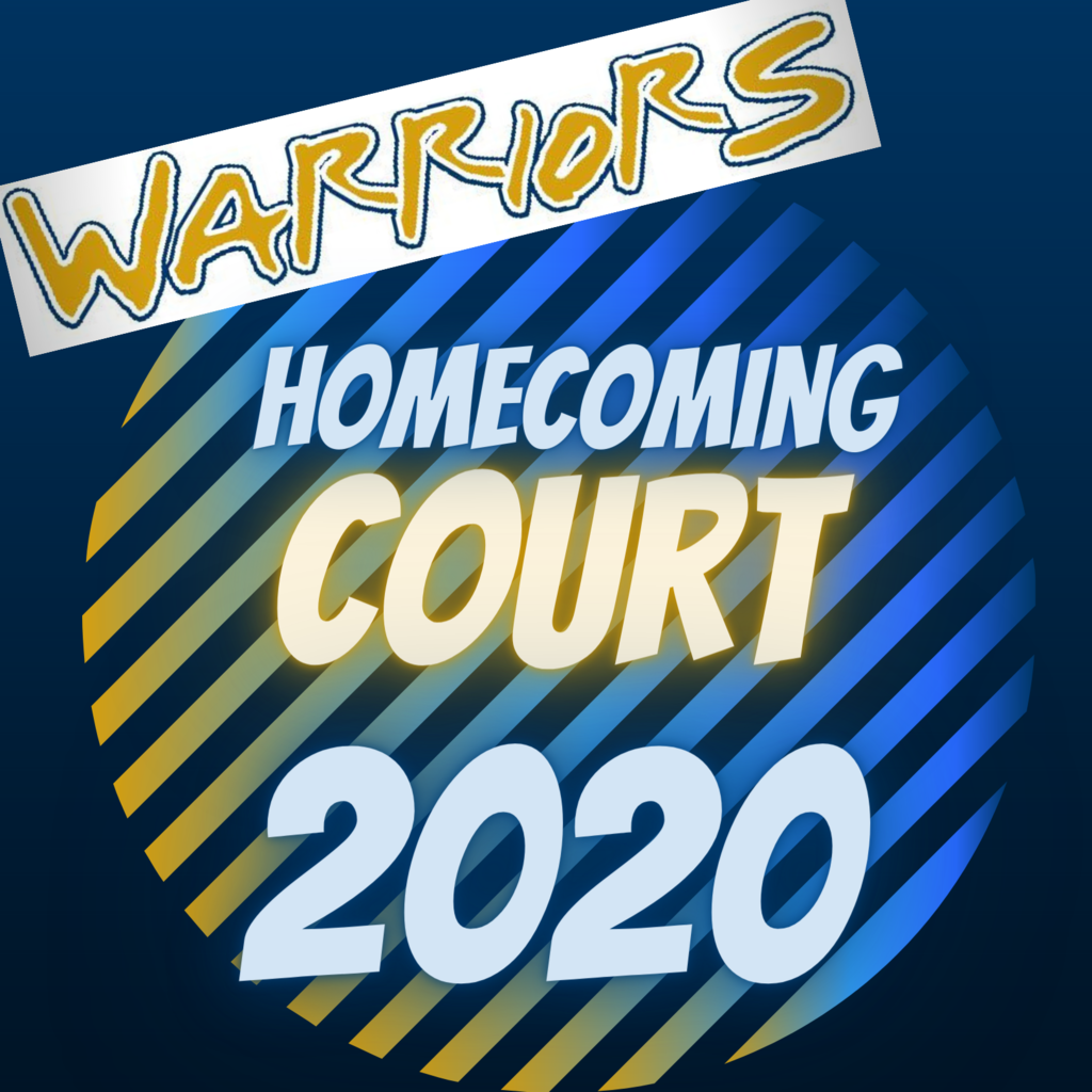 Warriors Homecoming Court 2020