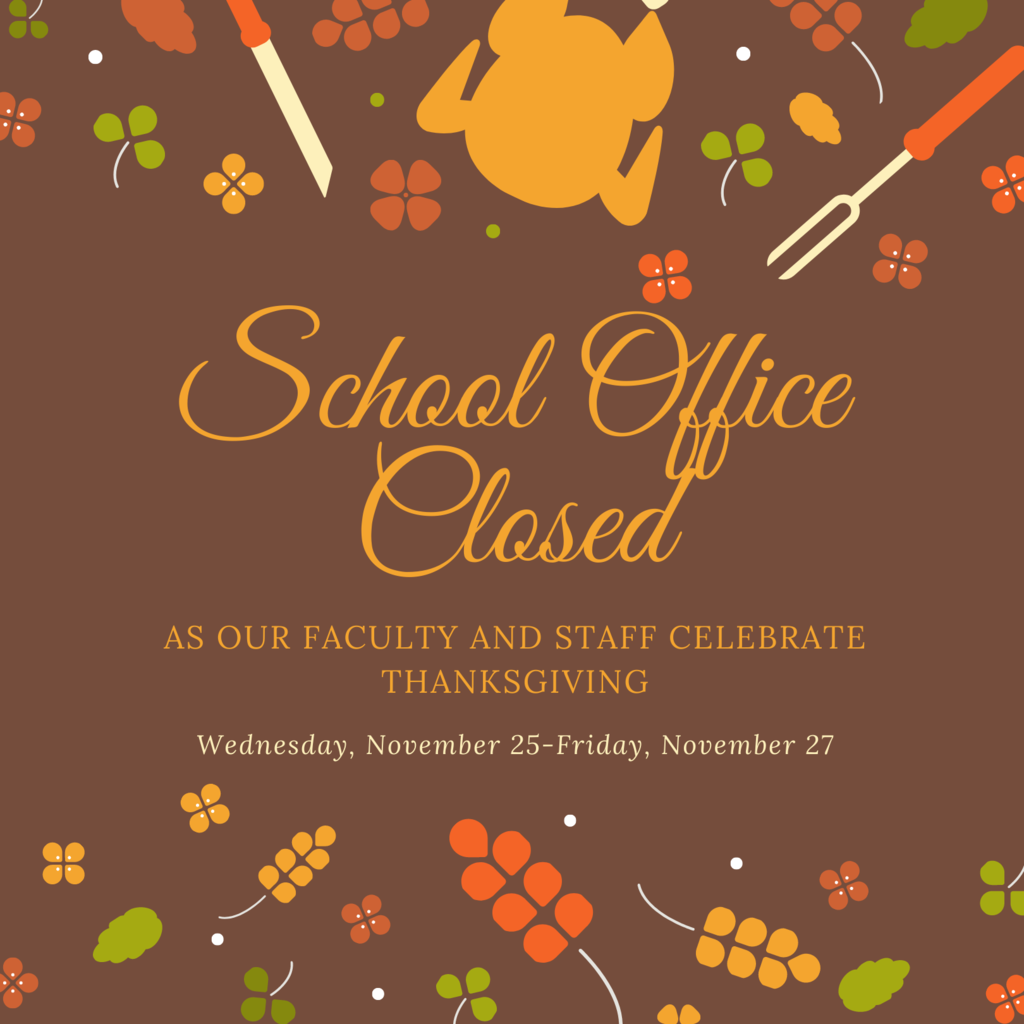 School Office Closed for Thanksgivng with brown background and Thanksgiving boarder