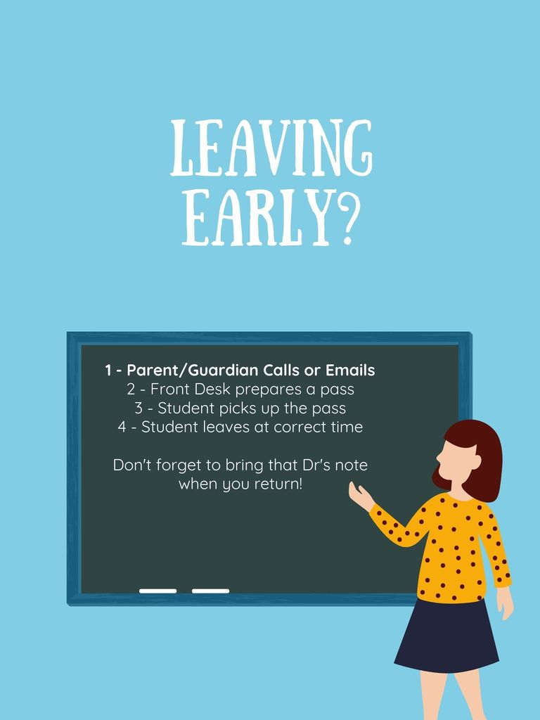 Leaving early procedure with chalk board and female teacher